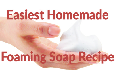 Easiest Homemade Foaming Soap Recipe