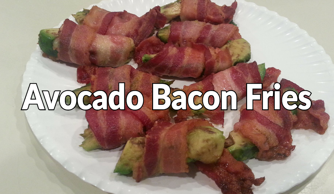 Avocado Bacon Fries