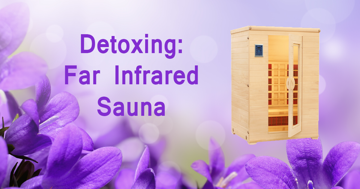 Detoxing - Far Infrared Sauna