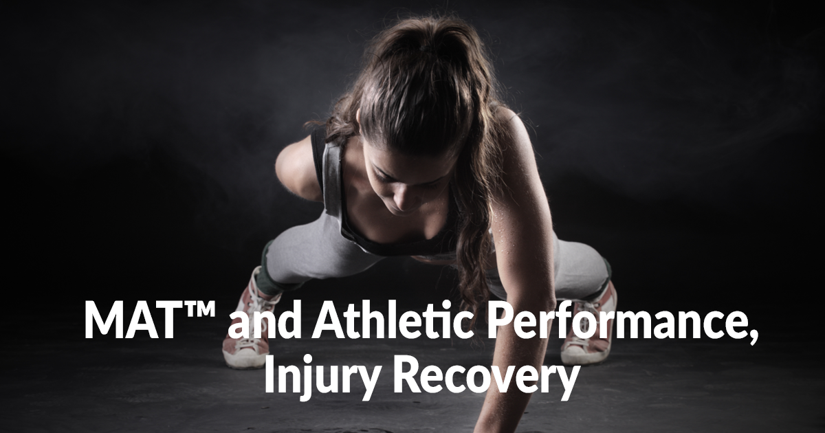 MAT and Athletic Performance Injury Recovery