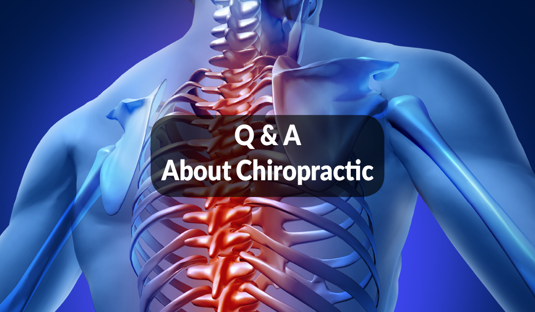 Q&A About Chiropractic