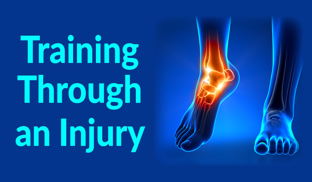 Training through an injury
